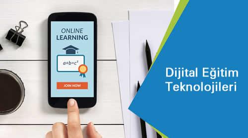 Dijital Egitim Teknolojileri